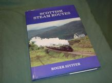 SCOTTISH STEAM ROUTES (Siviter 1988)